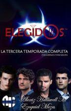 EL SECRETO MEJOR GUARDADO - ELEGIDOS (TERCERA TEMPORADA) by AlexizHalliwellM