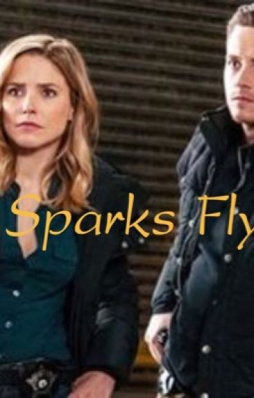 Chicago PD- Sparks Fly #fanficfriday #happensnext