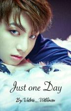Just one Day by WaySkyWay