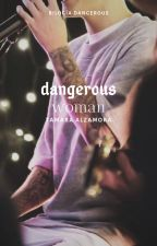 Dangerous Woman by LittleAramat