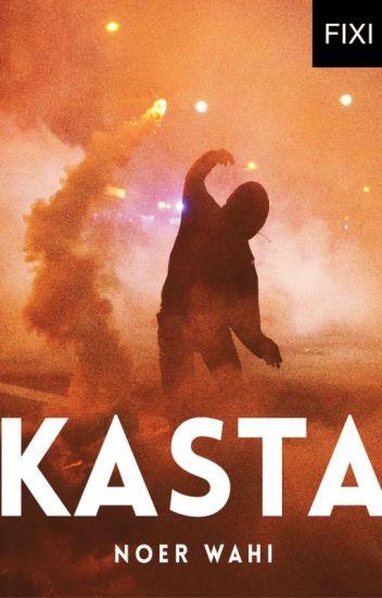 KASTA - sebuah novel Noer Wahi