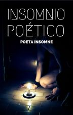 Insomnio Poético by PoetaInsomne