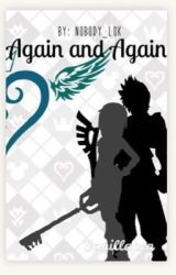 Again and Again [Ventus x Reader] by Lok_the_Nobody