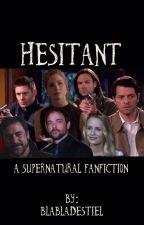 Hesitant [Supernatural] by jewelbts