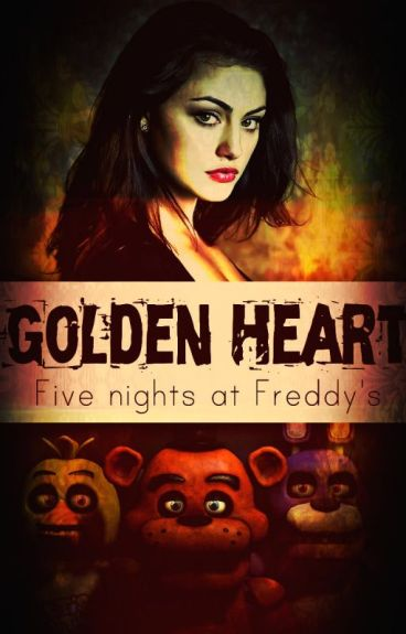 FNAF|| Golden Heart [PL]