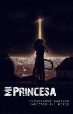 Mi Princesa... by TallulahForNow