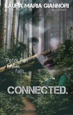 Connected. #Wattys2017 by _deathnoirx