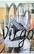 La Vida De Una Virgo. [Guerra Zodiacal] by JiKittyKiwwi3