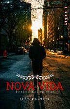 Nova Vida by luizkastiel