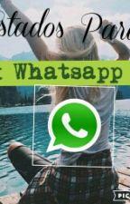 Mil Y Un Estados Para Whatsapp by lector13defanfic17