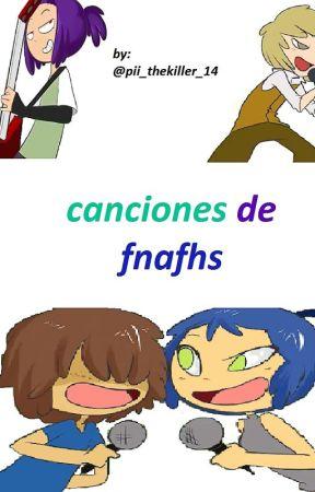 Canciones De Fnafhs (pausado) by -KAI_thecrazy-