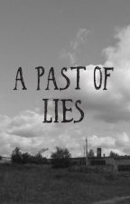 A past of lies by lyndagonzales2004
