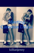 Meeting Cameron Dallas by killianjenny