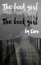 The book girl | #1 by CamsChronicles