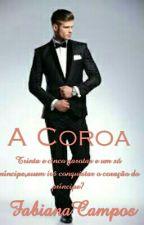 A Coroa by FabianaCampos2