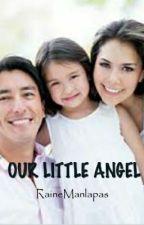 Our Little Angel by RaineManlapas