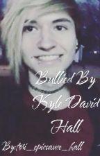 Bullied By Kyle David Hall by tori_fm