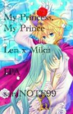 My Princess, My Prince - Len x Miku - ITA by saraNOTE99
