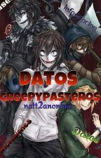 DATOS CREEPYPASTEROS by natt2anonima