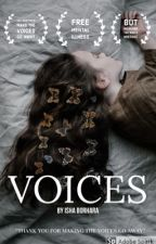 Voices || Completed by ishaborhara