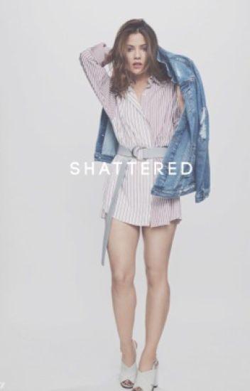 Shattered ☯ Noah Foster