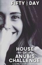 Fifty Day House of Anubis Challenge by wonderlandromantics