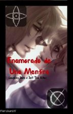 Enamorado De Una Mentira (Laughing Jack x Jeff The Killer) by Ferchan25