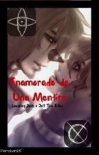 Enamorado De Una Mentira (Laughing Jack x Jeff The Killer) by Ferchan25