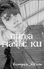 Puisi Dunia Plastic by Kompek_hitam