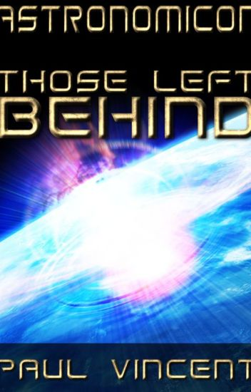 Astronomicon 3: Those Left Behind