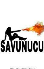 SAVUNUCU by buckdln