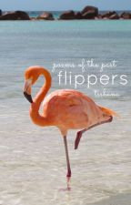 flippers: poems of the past by TSShana