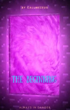 The Beginning by CallMeZeus