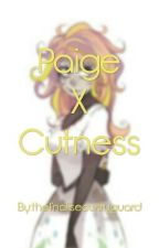 Paige X Cutness by thefnafsecurityguard