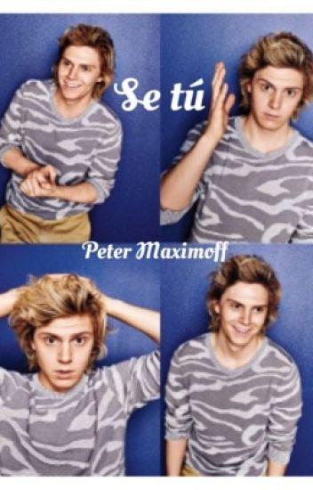 ¡Se tú! ||Peter Maximoff||X-Men||