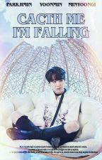 «Catch Me I'm Falling» YoonMin by IveethIturio