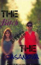 THE BITCH MEETS THE CASANOVA [KATHNIEL FANFIC] (CLOSED) by stoopidyo