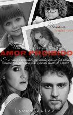 ❦ Amor Proibido - Não revisada.  by LyccaSantos_