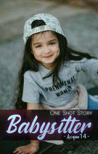 Babysitter (GxG) (One Shot Story) by Acqua14