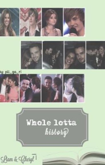 Whole Lotta History - Liam & Cheryl