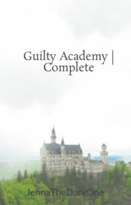 Guilty Academy (Watty Awards 2012 Winner)