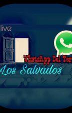 """Whatsapp Del Terror 2: """"Los Salvados""""  by leo_live"""