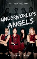 Underworld's Angels by Chinchiniiinnn