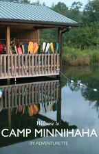 Camp Minnihaha by adventurette