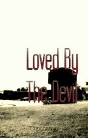 Loved By The Devil by ChocoMalt