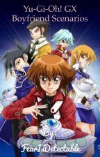 Yu-Gi-Oh! GX Boyfriend Scenarios by FanficsAreFantastic