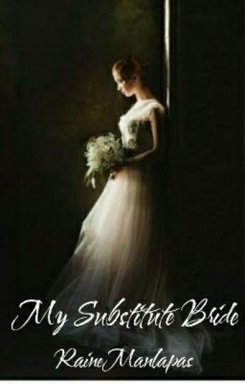 My Substitute Bride
