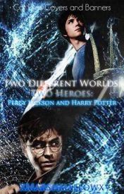 Two Different Worlds  Two Heroes : Percy Jackson and Harry Potter [EDITING] by MidnightDreamsx3