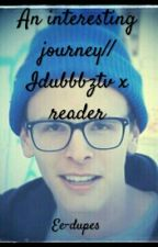 An Interesting Journey// Idubbbztv X Reader  by WastelandWarlord