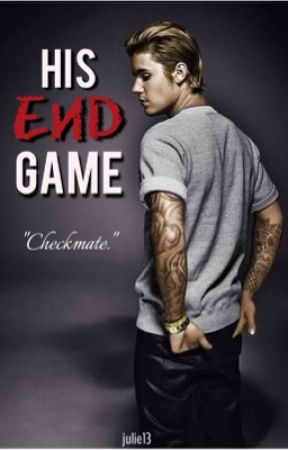 His End Game (A spin - off of His Hidden Wife) by julie13